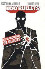 Couverture Le Marchand de glaces - 100 Bullets (Panini), tome 2