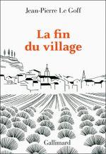Couverture La fin du village : une histoire française