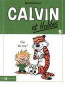 Couverture Fini de rire ! - Calvin et Hobbes, tome 5