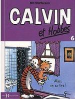 Couverture Allez, on se tire ! - Calvin et Hobbes, tome 6