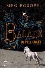 Couverture La balade de Pell Ridley