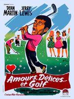 Affiche Amour, délices et golf