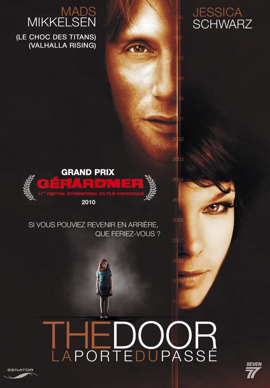 The Door : La Porte du Passé - Film (2009) - SensCritique