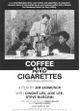 Affiche Café et cigarettes, version Memphis