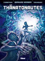 Couverture Le Temps des pionniers - Les Thanatonautes, tome 2