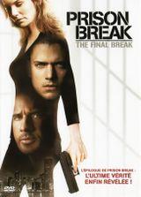 Affiche Prison Break : The Final Break
