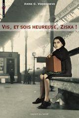Couverture Vis, et sois heureuse, Ziska !