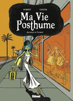 Couverture Anisette et formol - Ma vie posthume, tome 2
