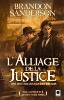 Couverture L'Alliage de la justice - Fils des brumes , Tome 4