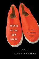 Couverture Orange Is the New Black : My Year in a Women's Prison