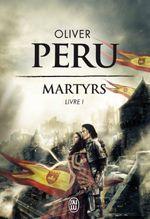 Couverture Martyrs : Livre 1