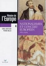 Couverture Nationalismes et concert européen (1815 - 1919) - Histoire de l'Europe, tome 4