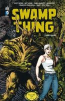 Couverture Liens et Racines - Swamp Thing, tome 2