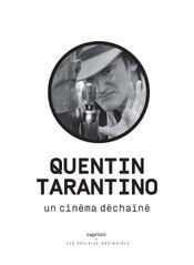 Couverture Quentin Tarantino - Un cinéma déchaîné