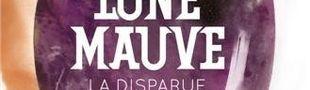 Couverture La disparue - Lune mauve, tome 1