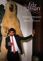 Affiche Aziz Ansari: Intimate Moments for a Sensual Evening