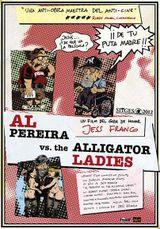 Affiche Al Pereira vs. The Alligator Ladies