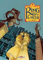 Couverture Les Amants - Ring Circus, tome 3