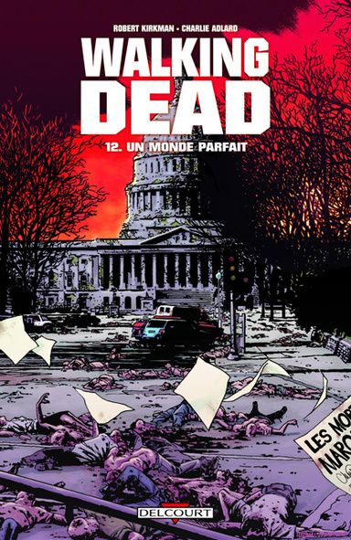 Un monde parfait walking dead tome 12 senscritique - Walking dead livre de poche ...