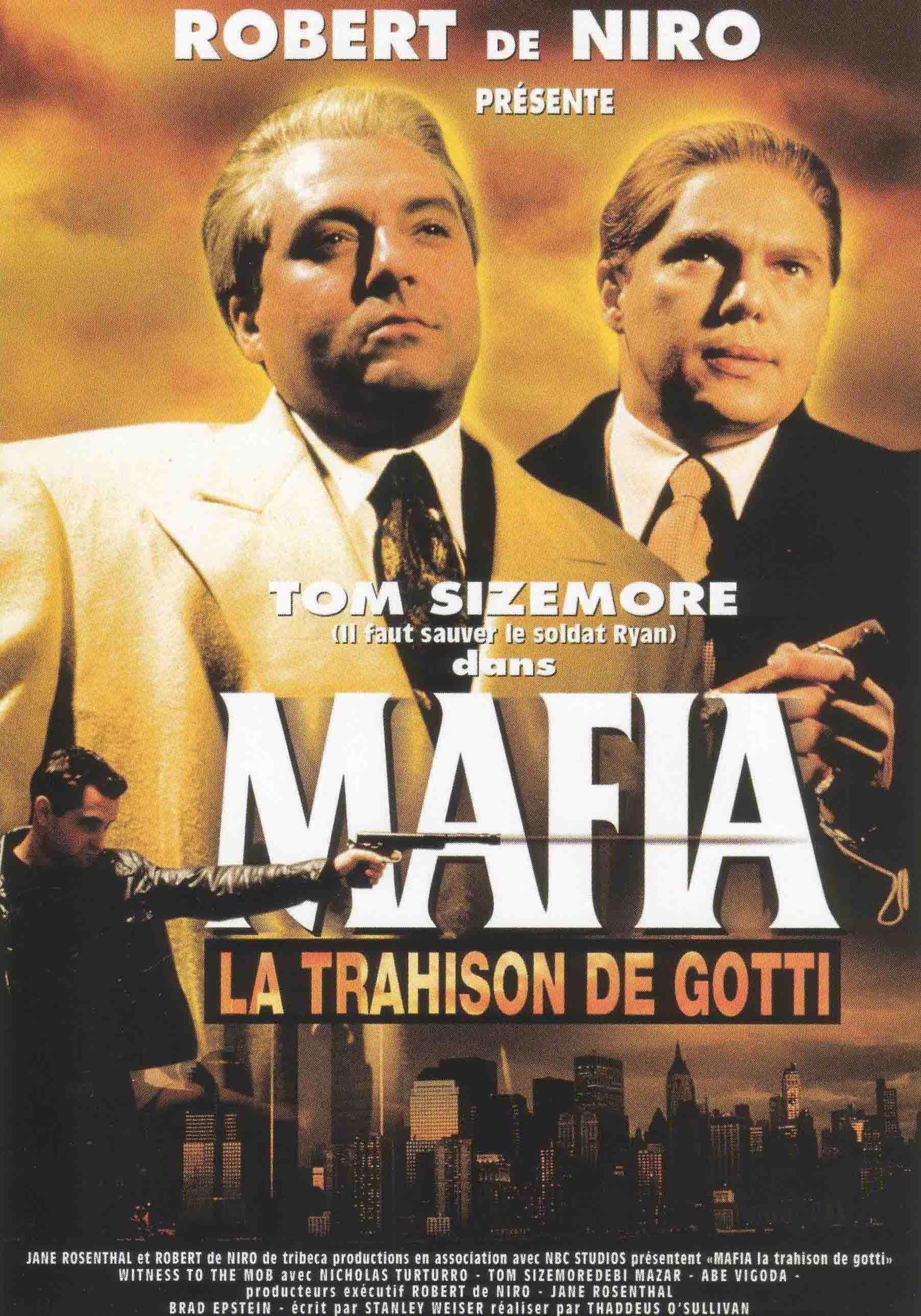 le film mafia la trahison de gotti