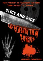 Affiche Slice and Dice: The Slasher Film Forever