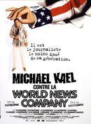 Affiche Michael Kael contre la World News Company
