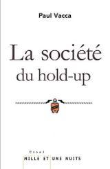 Couverture La Société du hold-up