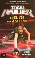 Couverture Le Culte des anciens - Lara Croft : Tomb Raider, tome 2