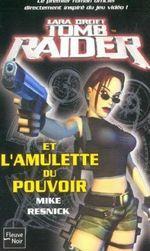 Couverture L'Amulette du pouvoir - Lara Croft : Tomb Raider, tome 1