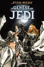 Couverture L'Éveil de la Force - La Genèse des Jedi, tome 1