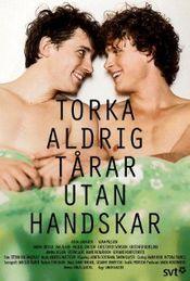 Affiche Snö : N'essuie jamais les larmes sans gants
