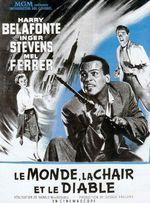 Affiche Le Monde, la Chair et le Diable