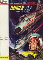 Couverture Danger dans le ciel - Les Aventures de Tanguy et Laverdure, tome 3