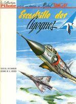Couverture Escadrille des cigognes - Les Aventures de Tanguy et Laverdure, tome 4