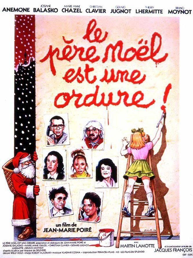 Affiches posters et images de le p re no l est une ordure 1982 - Oui oui et le pere noel ...