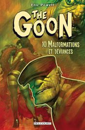 Couverture Malformations et Déviances - The Goon, tome 10