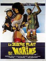 Affiche La Zézette plaît aux Marins