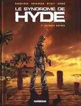 Couverture Seconde Nature - Le Syndrome de Hyde, tome 2