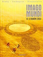 Couverture Le Deuxième Cercle - Imago Mundi, tome 10