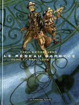 Couverture Papillons de nuit - Le Réseau Bombyce, tome 1