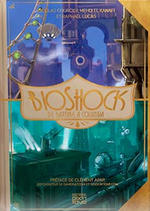 Couverture BioShock, de Rapture à Columbia