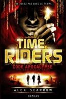 Couverture Code apocalypse - Time Riders, tome 3