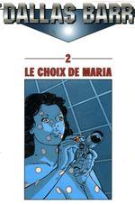 Couverture Le Choix de Maria - Dallas Barr, tome 2