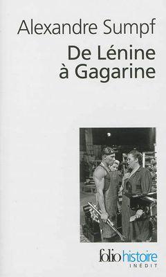 Couverture De Lénine à Gagarine : Une histoire sociale de l'Union soviétique