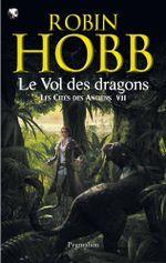 Couverture Le vol des Dragons - Les Cités des Anciens, tome 7