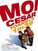 Affiche Moi César, 10 ans ½, 1m39