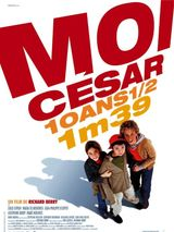 Affiche Moi César, 10 ans 1/2, 1m39