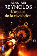 Couverture L'Espace de la révélation - Le Cycle des Inhibiteurs, tome 1