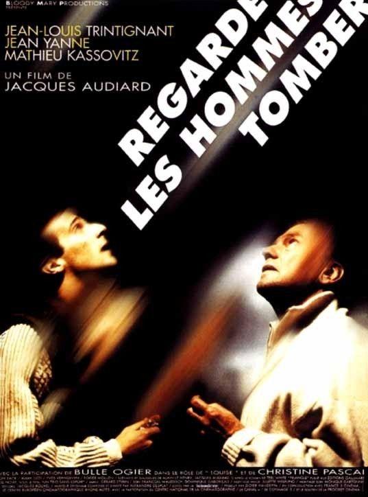 Regarde les hommes tomber - Film (1994) - SensCritique