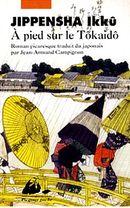 Couverture A pied sur le Tôkaidô